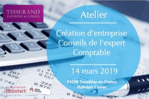La création d'une entreprise : conseils de l'expert-comptable - atelier gratuit du Jeudi 14 mars 2019